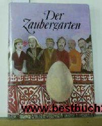 Ausgewahlt von Helena Krizanová-Brindzová  Der Zaubergarten,kasachische Volksmärchen