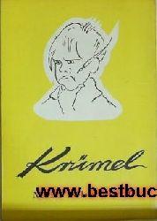 E.P. Wisura  Krümel,Mein 14jähriger Lebenslauf / von Aribert Krümel  mit Vorwort von Onkel Philipp