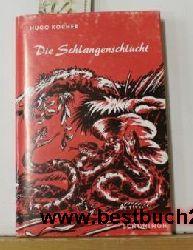 Kocher, Hugo  Konvolut 2 Bücher von Hugo Kocher ,1. Die Schlangenschlucht 2. Schnell wie der Wind