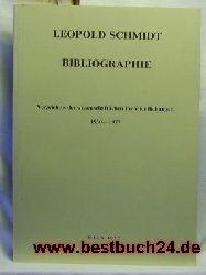 Leopold-Schmidt  Bibliographie,bearb. von Klaus Beitl gemeinsam mit Margarete Bischoff ... Mit e. Geleitw. von Leopold Kretzenbacher.