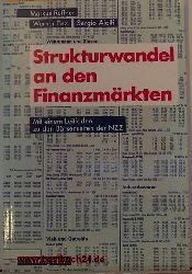 Ruffner, Markus [Hrsg.]  Strukturwandel an den Finanzmärkten : mit einem Leitfaden zu den Börsenseiten der NZZ,hrsg. von: Markus Ruffner ...