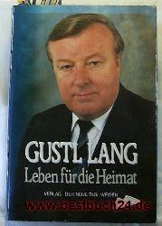 Ackermann, Konrad [Hrsg.]  Gustl Lang: Leben für die Heimat; handschriftliche Autoren-Widmung