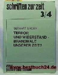 Binder, Gerhart  Terror und Widerstand, Brandmale unserer Zeit