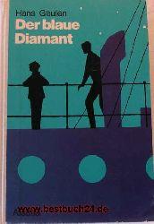 Geulen, Hans  Der  blaue Diamant,Zeichn.: Gunter Steinbach
