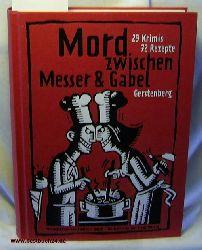 Busch, Andrea C.  Mord zwischen Messer : 29 Krimis und 72 Rezepte, Ill. von Bengt Fosshag