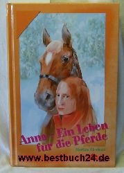 Eberhard, Martina  Konvolut: 8 Bände Pony-Club: 1. Anna - ein Leben für die Pferde 2.Dämonische Träume,3.Geheimnisse im Sattel 4.Galopp zum Meer 5.Freedom und das Findelkin 6. Ein Pferd namens Wunder 7.Das Pferd auf dem Pferdehof