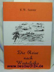 K. W. Sanner  Die Reise nach Westafrika
