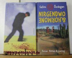 Özdogan, Selim  Konvolu 2 Bücher des Autor: 1. Mehr 2.Nirgendwo & Hormone ,Selim Özdogan