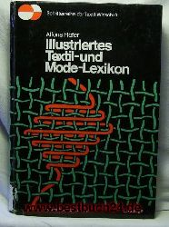 Hofer, Alfons  Illustriertes Textil- und Mode-Lexikon