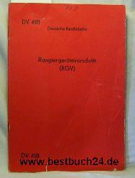 Deutsche Reichsbahn  Rangiergerätevorschrift  (RGV) Gültig ab 1.Mai 1974
