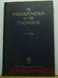 Kienle, Franz  Die  Sternalpunktion in der Diagnostik,mit 143 teilweise farbigen Abbildungen und einer Tafel