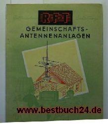 RFT  Gemeinschaftsantennenanlagen,Beschreibung, Bau- und Betriebsanleitung