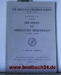 The Herald of christian Sciene (German Edition)  Der Herold der christlichen Wissenschaft  November 1960  58.Jahrgang Nummer 11,Deutsch/ Englisch Doppelseiten