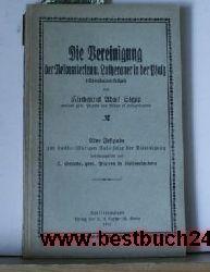 Stepp, AdolfSchacke, Jakob  Die Vereinigung der Reformierten und Lutheraner in der Pfalz : (Synodalvorträge),Eine Festgabe zur 100 jähr. Jubelfeier der Vereinigung