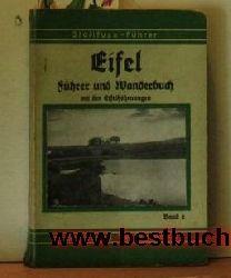 Führer und Wanderbuch mit den Eifelhöhenwegen  Eifel,Führer und Wanderbuch mit den Eifelhöhenwegen