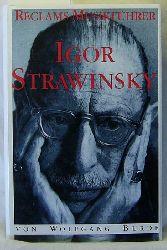 Burde, Wolfgang  Reclams Musikführer Igor Strawinsky.