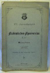 VIII. Jahresbericht des Akademischen Alpenvereins (E.V.) München