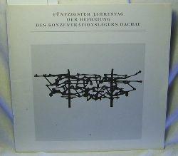 Fünfzigster Jahrestag der Befreiung des Konzentrationslagers Dachau,Gedenkveranstaltung der Bayerischen Staatsregierung und des Internationalen Dachau-Komitees.