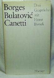 Borges, Bulatovi