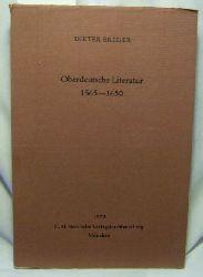 Breuer, Dieter  Oberdeutsche Literatur : 1565 - 1650,deutsche Literaturgeschichte u. Territorialgeschichte in frühabsolutist. Zeit