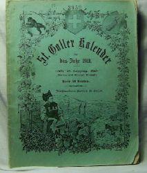 St. Galler Kalender für das Jahr 1911.,28. Jahrgang Züricher und Glarner Ausgabe.