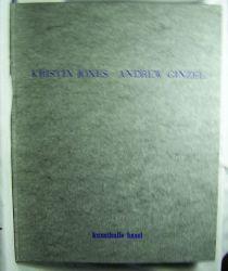 """Jones, Kristin ; Ginzel, Andrew  """"Antithesis"""" :,Katalog zur Ausstellung Kunsthalle Basel, 1989. Fotografien T. Charles Erickson. Übersetzung: Viola Grunder u.a.."""