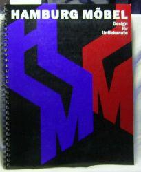 Hamburg Möbel :,Design für UnBekannte ; Ausstellung 15. November 1991 bis 19. Januar 1992