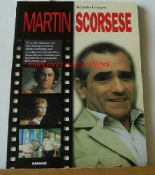 Lasagna, Roberto  Martin Scorsese. Übersetzung aus dem Italienischen: Irene Esters. ,Überarbeitung: Isabel Leppla u.a.. (=Berühmte Filmregisseure). Neubearbeitete Ausgabe.