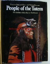 Bancroft-Hunt, Norman, Forman, Werner  People of the Totem. The Indians of the Pacific Northwest.