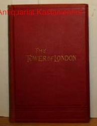 Ainsworth, William Harrison  The Tower of London. An historical romance. ,Author