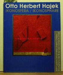 Otto Herbert Hajek : Ikonosférea/Ikonosphäre ; Buch zur Ausstellung Staatsgalerie der Bildenden Künste in Cheb 1994. ,Organisation und Redaktion in Cheb: Jirí Vykoukal. Organisation und Redaktion in Stuttgart: Johanna Stulle.