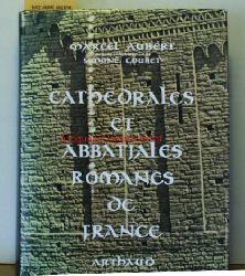 Aubert, Marcel  Cathédrales abbatiales collégiales et prieurés Romans de France. ,Avec la collaboration de Simone Coubet. Première Édition.