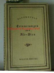 Bauernfeld, Eduard von  Erinnerungen aus Alt-Wien. ,Herausgegeben von Josef Vindtner. Mit 28 Bildern.