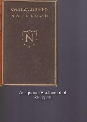 Chateaubriand, François-René de  Napoleon,Chateaubriand. [ Deutsch von L. Ulmer. Mit einer Gravüre: Bildnis Chateaubriands