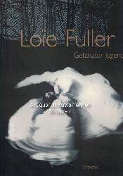 "Danzker, Jo-Anne Birnie  Loïe Fuller. Getanzter Jugendstil,Anlässlich der Ausstellung ""Loïe Fuller, Getanzter Jugendstil"" im Museum Villa Stuck, München, vom 19. Oktober 1995 bis 14. Januar 1996."