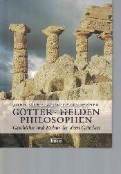 Camp, John. ; Fisher, Elizabeth A.  Götter, Helden, Philosophen,Geschichte und Kultur der alten Griechen. Aus dem Englischen von Thomas Bertram.