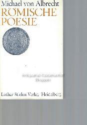 Albrecht, Michael von  Römische Poesie,Texte und Interpretationen.