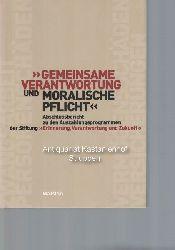 """Jansen, Michael; Saathoff, Günter [Herausgeber]  """"Gemeinsame Verantwortung und moralische Pflicht"""",Abschlussbericht zu den Auszahlungsprogrammen der Stiftung """"Erinnerung, Verantwortung und Zukunft""""."""