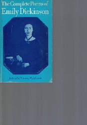 Dickinson, Emily  The Complete Poems of Emily Dickinson.,Edited by Thomas H. Johnson.