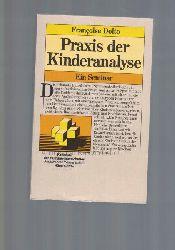 Dolto, Françoise  Praxis der Kinderanalyse,ein Seminar.