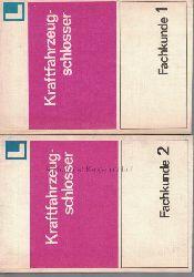 Autorenkollektiv  Konvolut 2 Bücher: Kraftfahrzeugschlosser Fachkunde 1 + 2.
