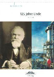 Diverse  125 Jahre Linde,Eine Chronik.