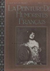 Grappe, Georges  La Peinture des Humoristes Francais.,Avec un Planche en quatre Couleurs, une Gravure et Cinquante et une Reproductions-Originales.