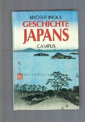 Inoue, Kiyoshi  Geschichte Japans,Kiyoshi Inoue. Aus dem Japanischen und mit einem Vorwort von Manfred Hubricht