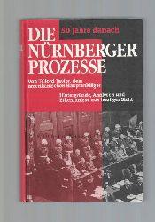 Taylor, Telford  Die Nürnberger Prozesse.,Hintergründe, Analysen und Erkenntnisse aus heutiger Sicht.