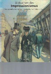 Budde, Rainer  Bildwelten des Impressionismus.,Meisterwerke aus der Sammlung des Petit Palais, Genf.