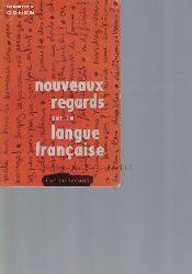 Cohen, Marcel  Nouveaux Regards sur la Langue Francaise.