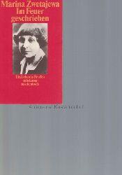 Cvetaeva, Marina IvanovnaRakusa, Ilma  Im Feuer geschrieben.,ein Leben in Briefen.