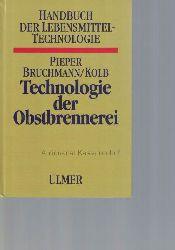 Pieper, Hans Joachim; Bruchmann, Ernst-Erich; Kolb, Erich  Technologie der Obstbrennerei.,Biotechnologie, Praxis, Betriebskontrolle. 111 Abbildungen. 65 Tabellen.