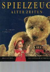 Addor, Philippe ; Koenig, Magali  Spielzeug alter Zeiten.,Text: Philippe Addor u. Suzy Doleyres. Fotos: Magali Koenig.